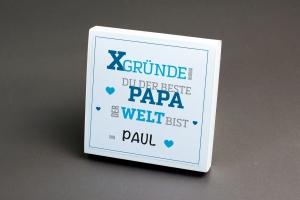X-GRÜNDE warum du der Beste Papa der Welt bist