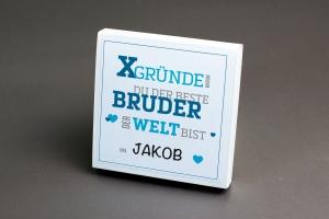 X-GRÜNDE warum du der Beste Bruder der Welt bist